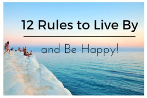 12 Rules To Live By